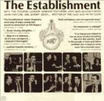 John Bird (2), Eleanor Bron, John Fortune & Jeremy Geidt - Peter Cook Presents The Establishment With The Original London Cast: buy LP at Discogs
