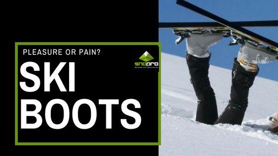 Pleasure or Pain? Ski Boots - Snopro Ski Hire Queenstown