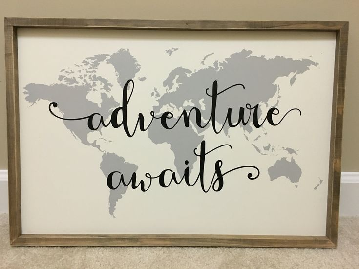 Adventure Awaits artwork we got at Hobby Lobby for the nursery