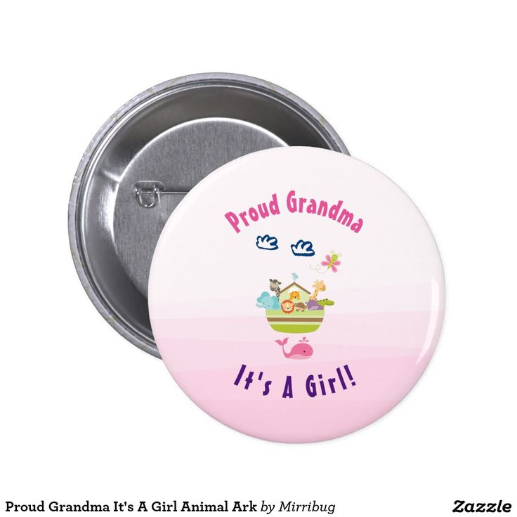Proud Grandma It's A Girl Animal Ark Pinback Button