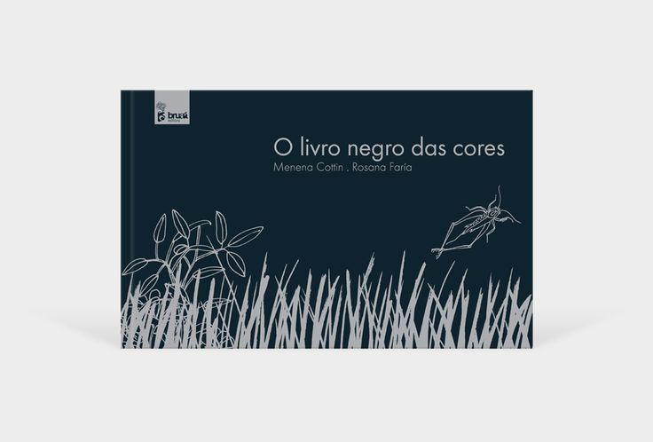 O livro negro das cores | Menena Cottin + Rosana Faría | www.bruaa.pt