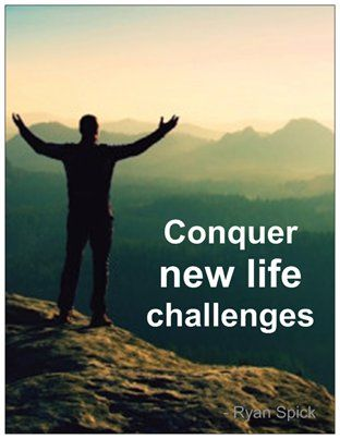 #Conquer new life challenges
