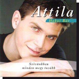 Attila: Szívünkben minden megy tovább CD - Dalnok Kiadó Zene- és DVD Áruház - Szerelmes dalok, zenék
