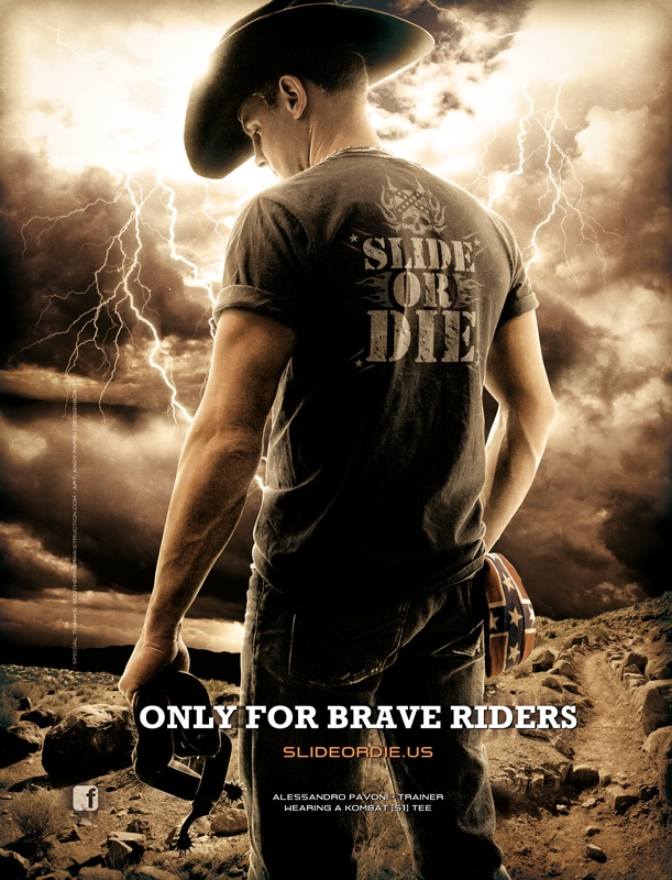 www.slideordie.us  Slide or Die is a clothing brand dedicated to professionals of western riding and all those who have a passion for horses...(TBC)