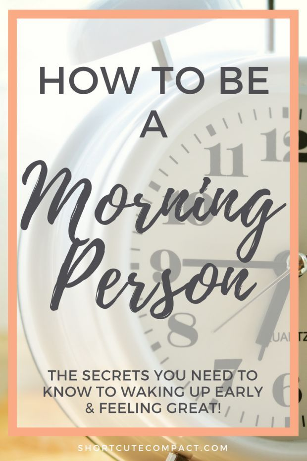 How to be a Morning Person_ The secrets you need to know to waking up, wellness, self care and feeling great via @BryJaimea