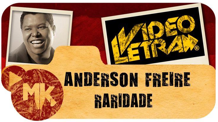 Anderson Freire - RARIDADE - Vídeo da LETRA Oficial HD MK Music (VideoLE...