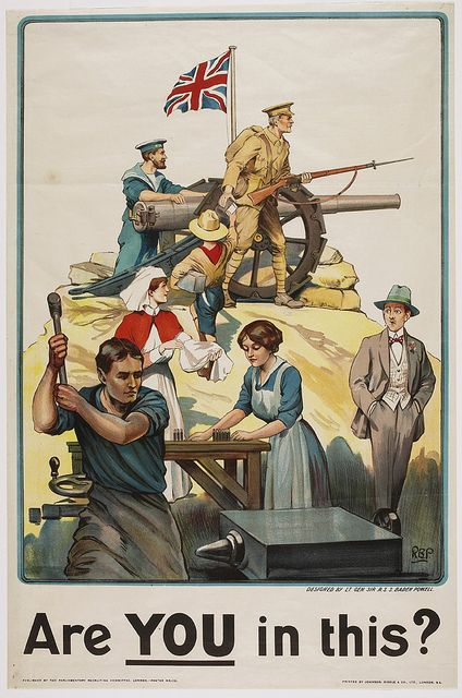 """Are YOU in this?"" ~ British WWI poster. Great early artillery and puttees. Puttees would have been useful in WWII but were not used."