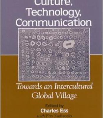 Culture Technology Communication: Towards An Intercultural Global Village PDF