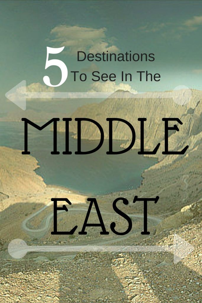 Best Middle East Destinations Ideas On Pinterest Middle East - The 7 safest places to travel in the middle east