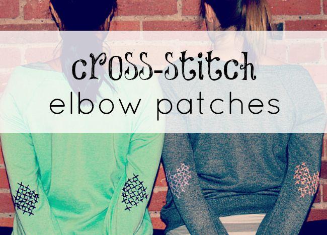 meet.make.laugh.: meet.make.cross-stitch elbow patches.