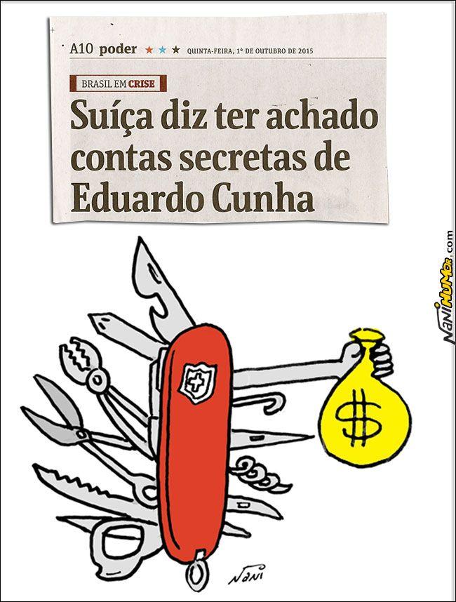 Nani Humor: CANIVETE SUÍÇO DO CUNHA - US$5 milhões já comprovados!...