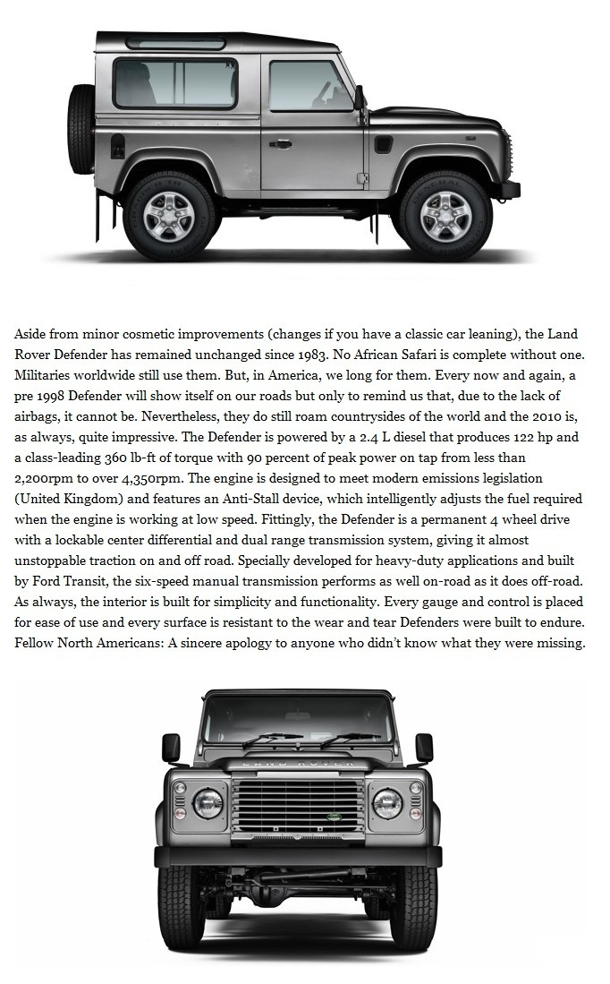 """The Land Rover Defender. A vehicle that has gone almost unchanged since the year I was born. In the words of the great William Joel, """"Get it right the first time, that's the main thing, oh-oh-oh-oh."""""""