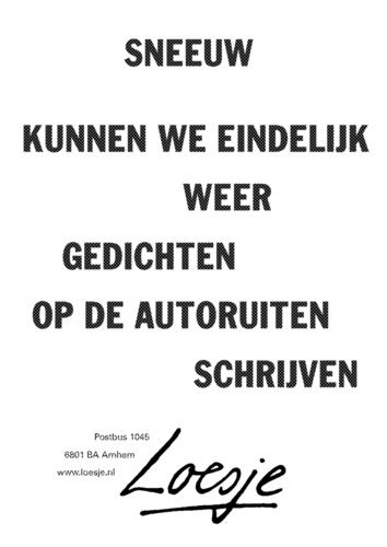 loesje spreuken winter Sneeuw | Loesje spreuken   Quotes, Words en Top quotes loesje spreuken winter