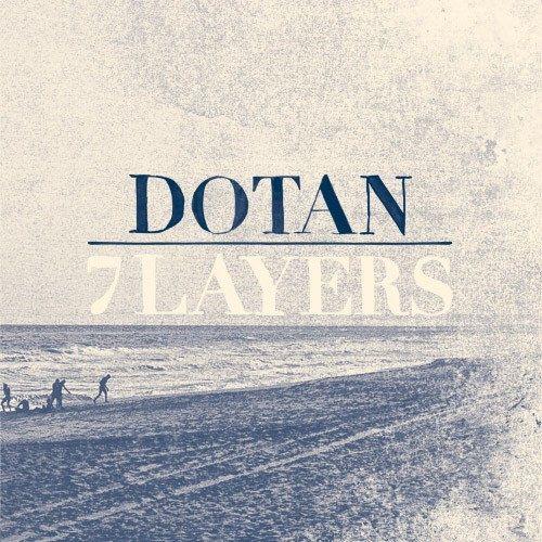 Dotan – 7 Layers (2014)