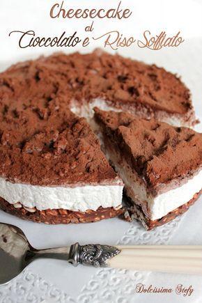 Cheesecake al Cioccolato e Riso Soffiato,senza cottura - Dolcissima Stefy