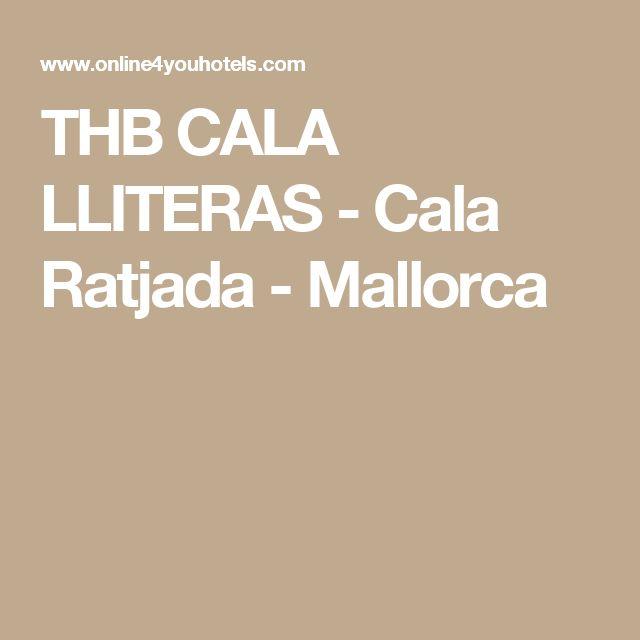THB CALA LLITERAS - Cala Ratjada - Mallorca