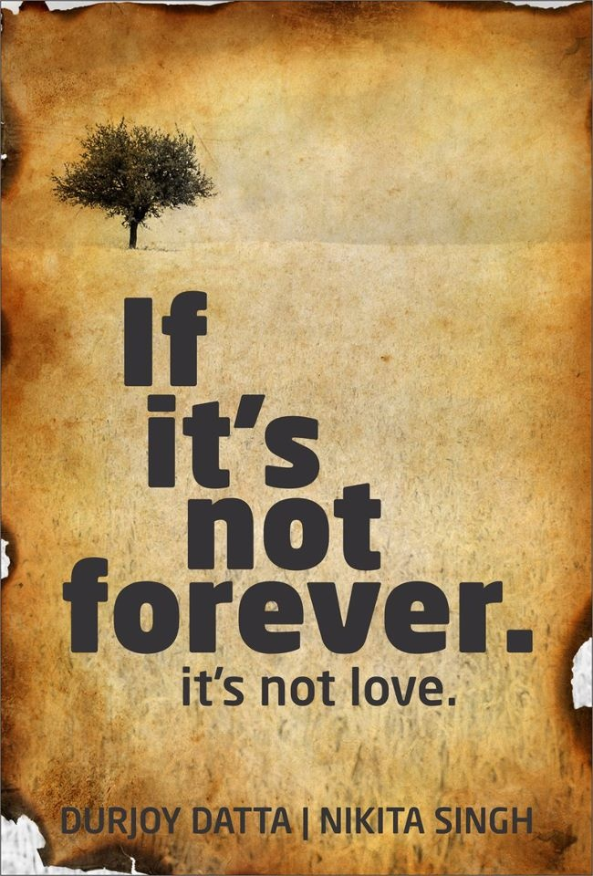 """The Bookoholics: Give-away: """"If its not forever"""", by Durjoy Dutta & Nikita Singh"""