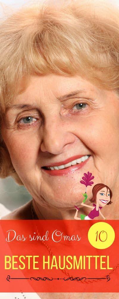 Großmutters alte Hausmittel