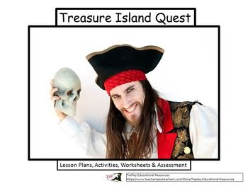 Price $9.95 Avast, me hearties!  This Treasure Island Quest Unit (based on the Robert Louis Stevenson novel) integrates 8-1 teaching method dynamics into lesson plans to include Gardner's Multiple Intelligence and Blooms Taxonomy.  This unit of 56 pages is appropriate for 4th, 5th and 6th grade students while reading Treasure Island.Please note before purchasing that some student computer access is required.