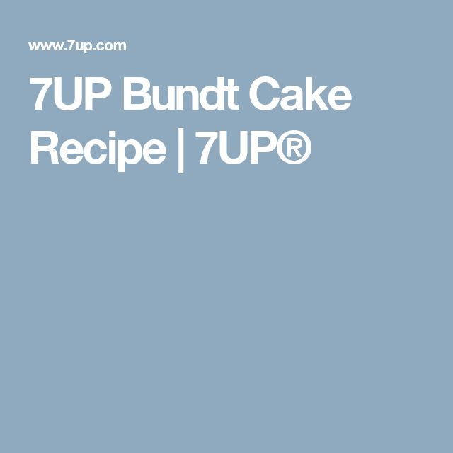 7UP Bundt Cake Recipe | 7UP®