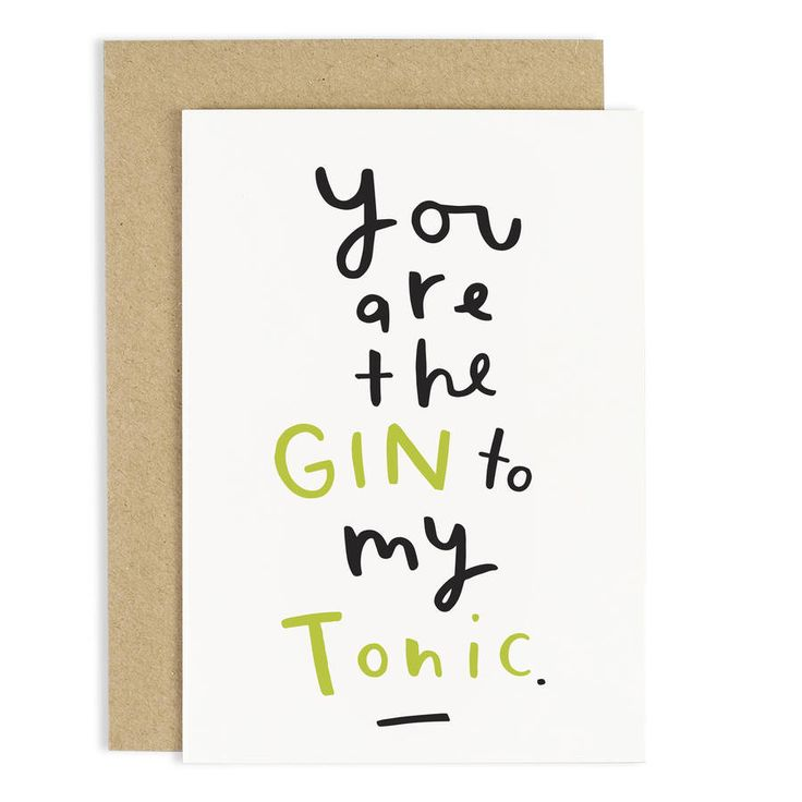 Gin To My Tonic Card
