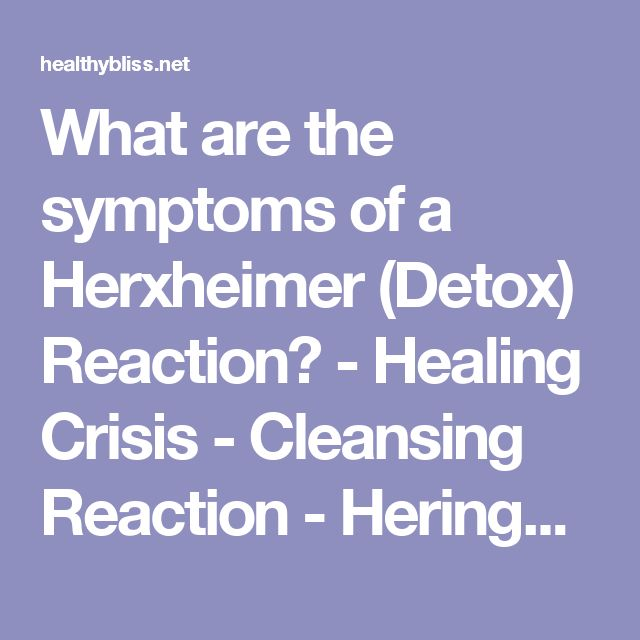 What are the symptoms of a Herxheimer (Detox) Reaction?  - Healing Crisis - Cleansing Reaction - Hering's Law of Cure | Jennifer Thompson