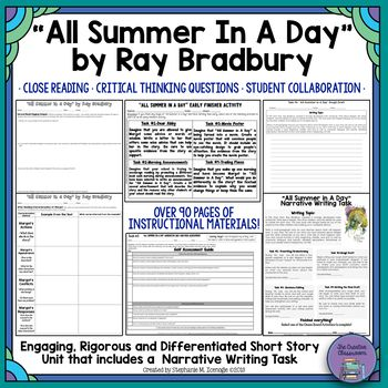"Are you looking for a short story that will pique your students' interest and encourage their curiosity? How about a short story set in another world that discusses relevant topics for today's students, like bullying and being different? Look no further than ""All Summer in A Day"" by Ray Bradbury. This engaging and rigorous unit is full of high quality and critical thinking activities to accompany this timeless short story."