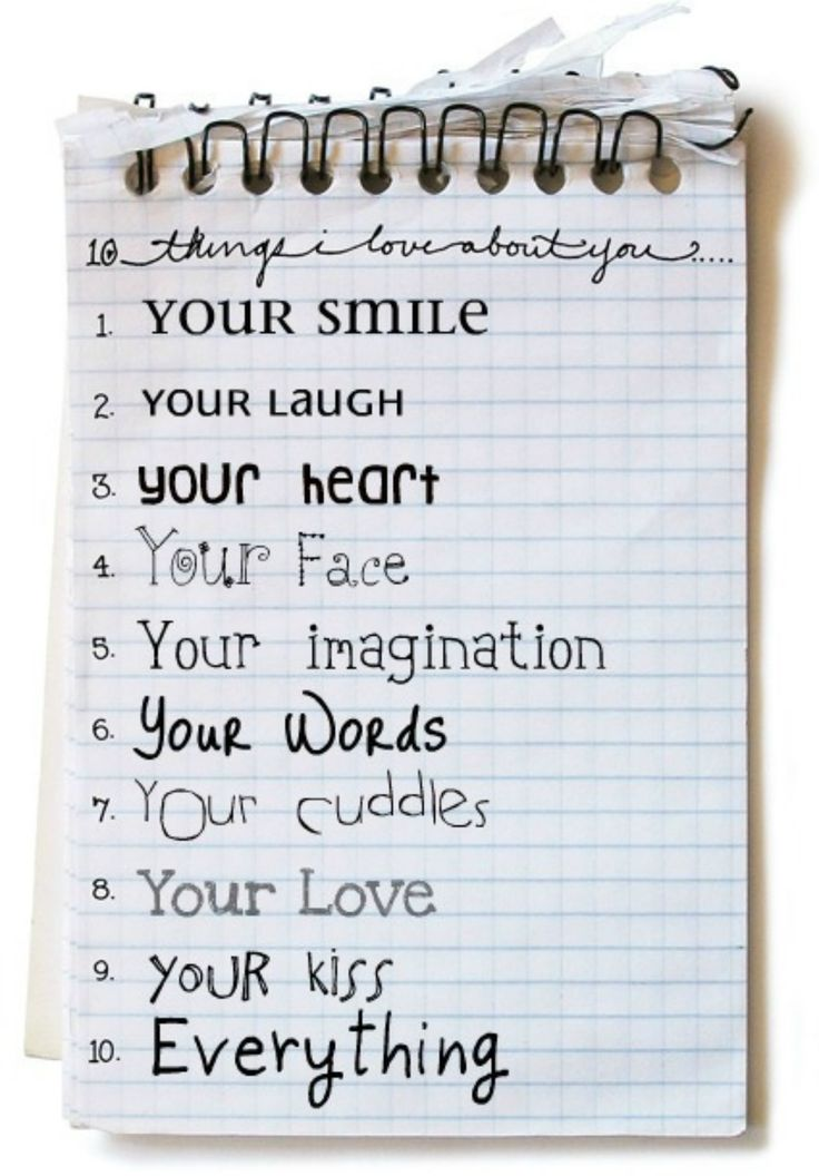 Still working on my 10 things I do, but here are 10 reasons why I love you xxx