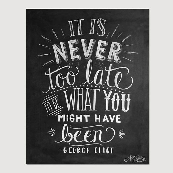 Chalkboard print Inspirational Motivational Print  George Eliot Quote  Encouraging by LilyandVal, $24.00