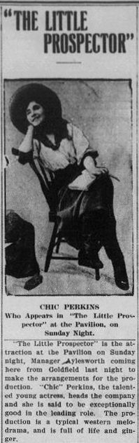 """The Little Prospector"" with Chic Perkins at the Pavilion Theatre - Tonopah Daily Bonanza, November 8, 1907"