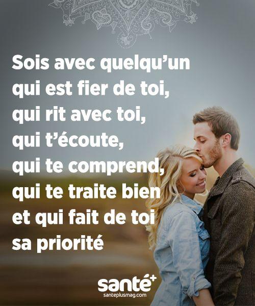 Sois avec quelqu'un qui t'aime.                              … …