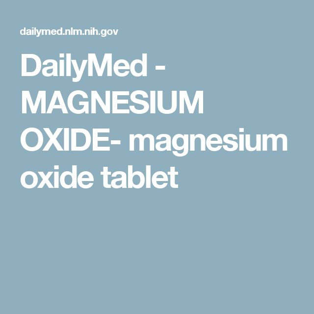 DailyMed - MAGNESIUM OXIDE- magnesium oxide tablet