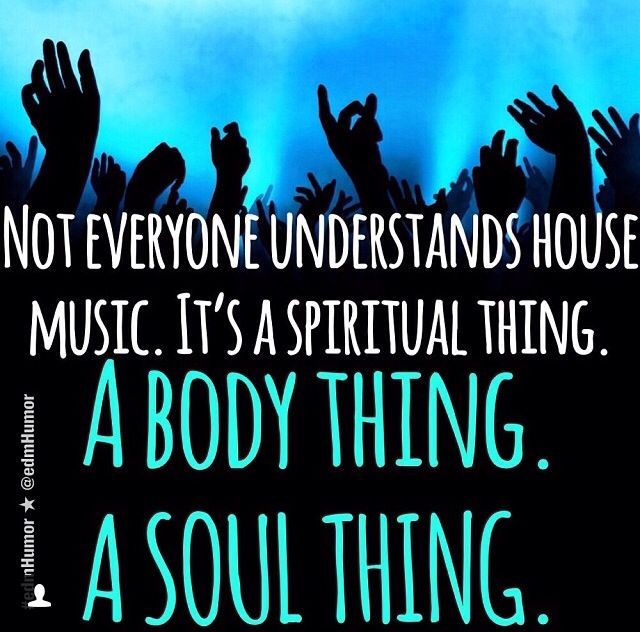 56 best images about edm quotes on pinterest house music for House music quotes