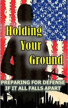 joe nobody book   Holding Your Ground by Joe Nobody