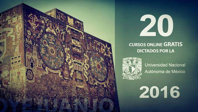 20 cursos online gratis de la UNAM para 2016