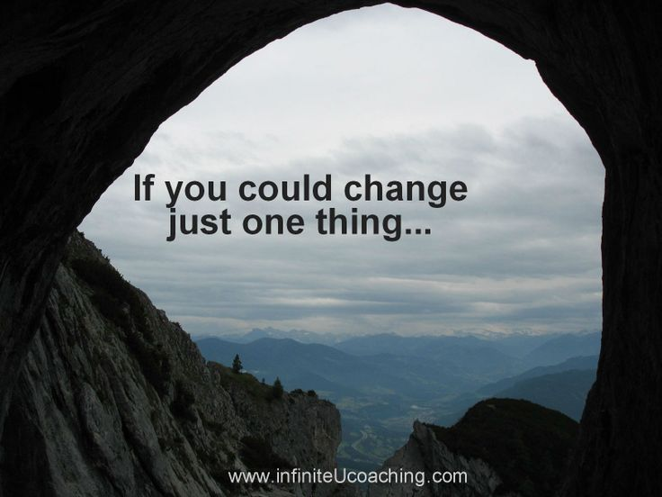 If you could change just one thing...