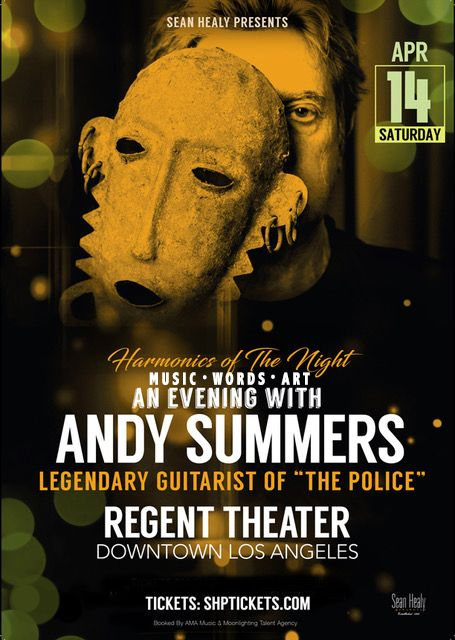 Sean Healy Presents, Andy Summers, Harmonics of The Night, Music Words Art, An Evening With Andy Summers