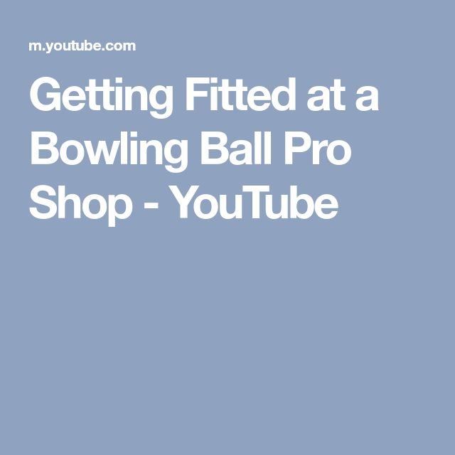 Getting Fitted at a Bowling Ball Pro Shop - YouTube