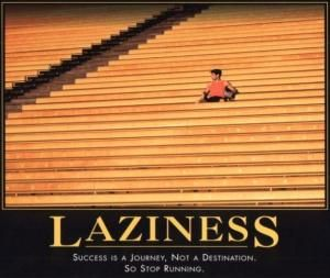 laziness-success-is-a-journey-not-a-destination-so-stop-running