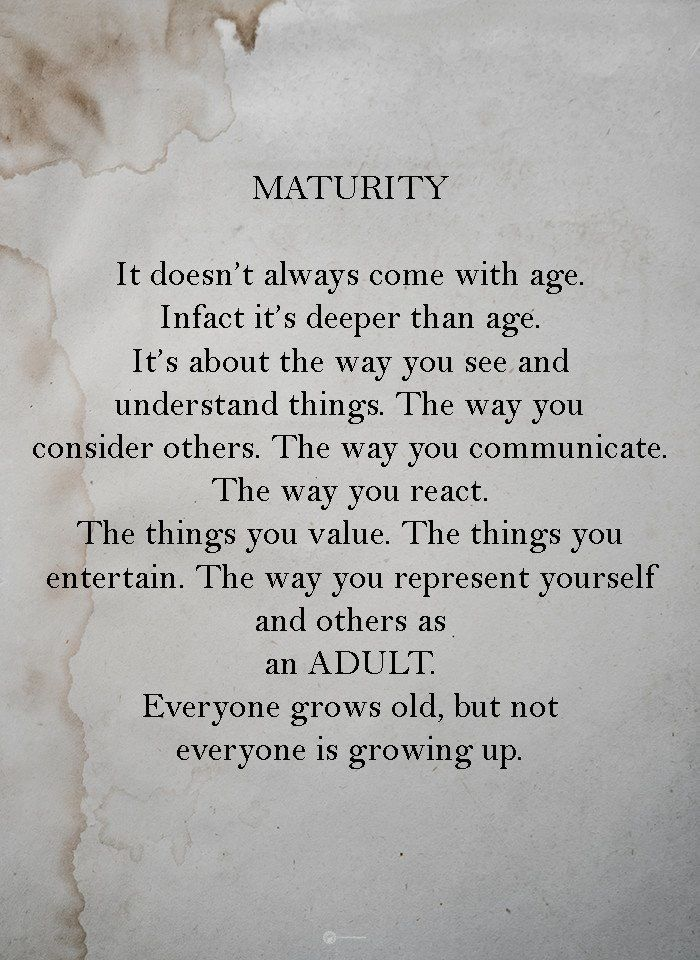 Maturity Words Quotes Reality Quotes Wise Words Quotes