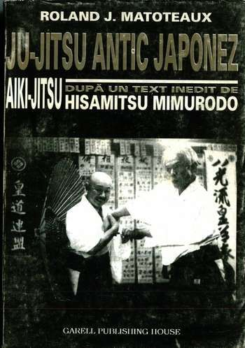 Roland J. Matoteaux - Ju-Jitsu Antic japonez - Aiki-Jutsu
