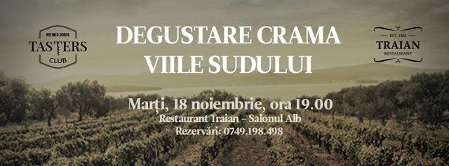 Degustare de vinuri la Restaurant Traian (Crama Viile Sudului)
