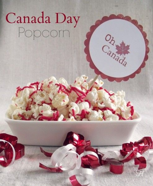 Canada Day Popcorn | How Lovely It Is