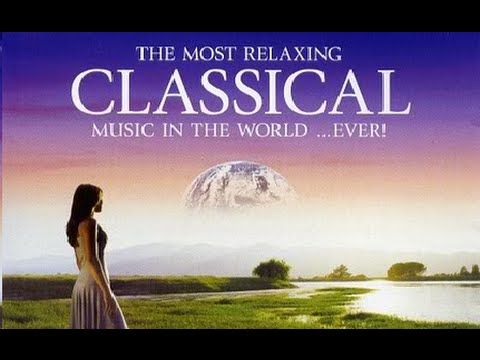 The Best Classical Music In The World - YouTube