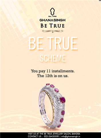 Buy more. Pay less. 'Be True' Savings Scheme - an investment plan with amazing returns. You pay 11 installments. The 12th is on us.  The details are here, click to find out: http://bit.ly/1m4ImEy. #Scheme #Savings #Jewellery #GhanasinghBeTrue