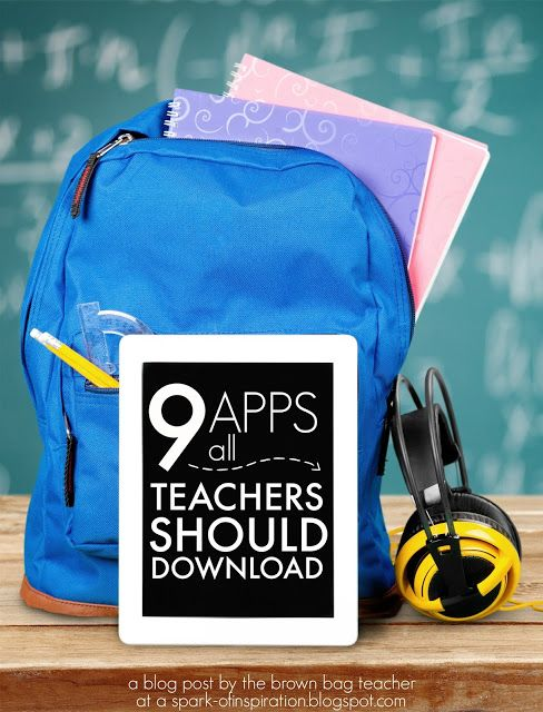 The Brown-Bag Teacher: Apps Every Teacher Should Have
