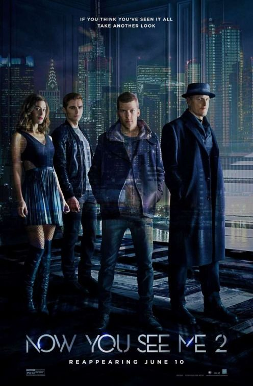Now You See Me 2. 2016. D: Jon M. Chu. To