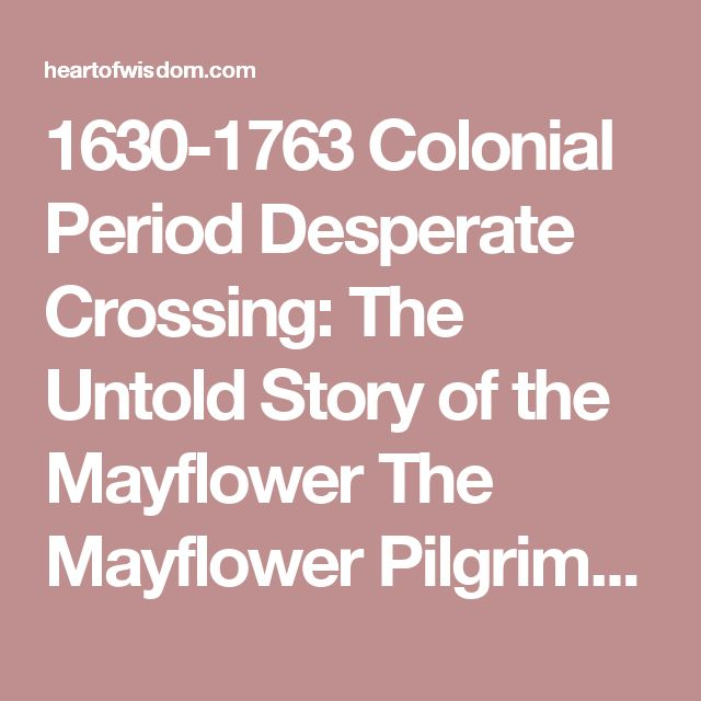 1630-1763Colonial Period Desperate Crossing: The Untold Story of the Mayflower The Mayflower Pilgrims(Amazon Instant Video) National Geographic – The New World: Nightmare in Jamestown William Bradford- The First Thanksgiving DVD Where America Began: Jamestown, Colonial Williamsburg, Yorktown [VHS] The War That Made America: The Story of the French and Indian War When the Forest Ran Red Roots(Miniseries 4 DVD) Freedom & Repression In Colonial America Benjamin Franklin Crucible…