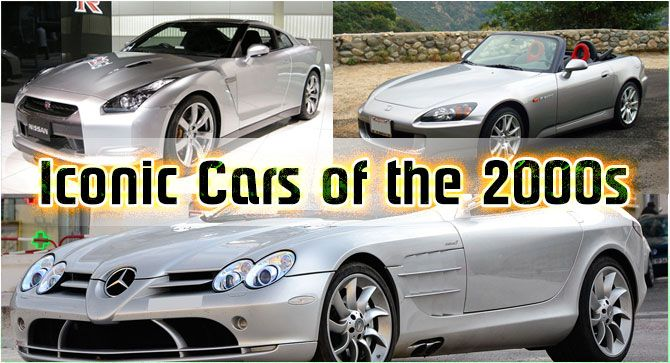 Iconic Cars of the 2000s  https://didyouknowcars.com/iconic-cars-of-the-2000s/