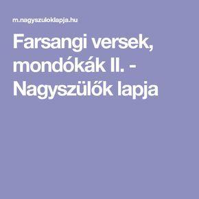 Farsangi versek, mondókák II. - Nagyszülők lapja